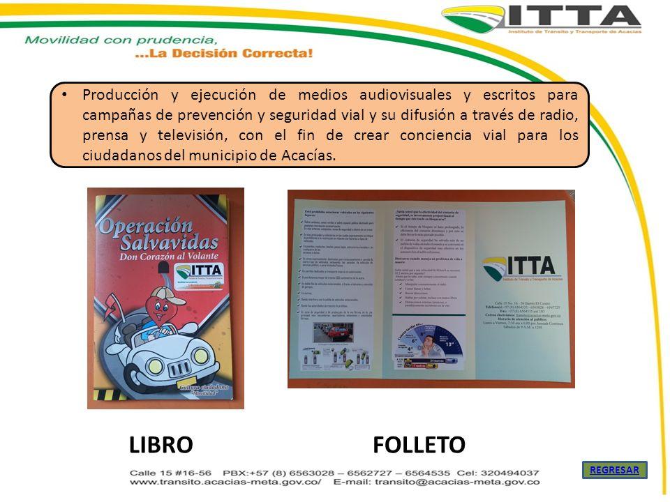 Producción y ejecución de medios audiovisuales y escritos para campañas de prevención y seguridad vial y su difusión a través de radio, prensa y telev