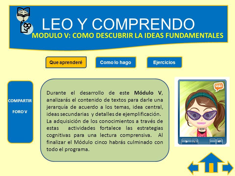 LEO Y COMPRENDO COMPARTIR FORO IV Que aprenderéComo lo hagoEjercicios MODULO IV: COMO SE RECONOCE LAS RELACIONES CAUSA Y EFECTO