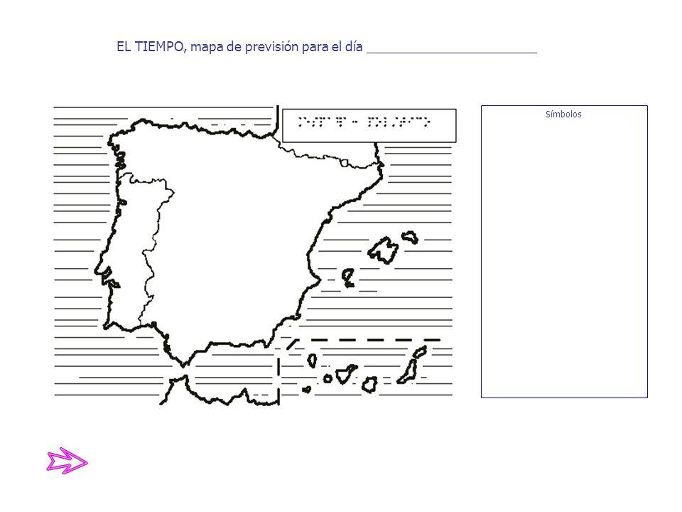 EL TIEMPO, mapa de previsión para el día ________________________ Símbolos