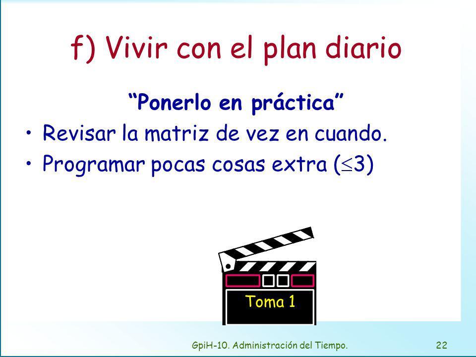 GpiH-10.Administración del Tiempo.21 e) Usar un plan para organizarse.