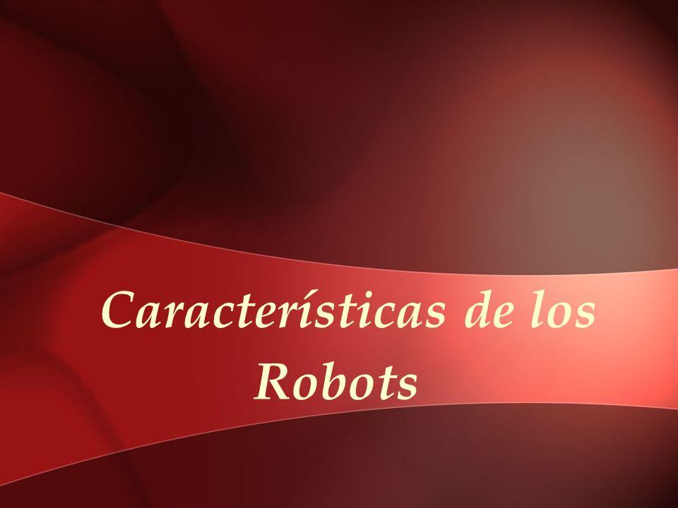 Características de los Robots