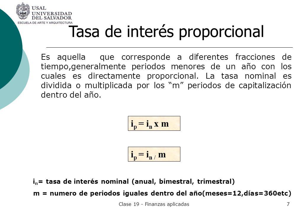 Clase 19 - Finanzas aplicadas7 Es aquella que corresponde a diferentes fracciones de tiempo,generalmente periodos menores de un año con los cuales es
