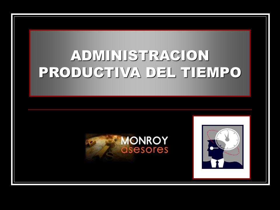 www.monroyasesores.com.mx52 CAUSAS MAS FRECUENTES DE LOS DESPERDICIADORES DE TIEMPO Falta de asertividad (incapacidad para decir no).Esperando decisiones del nivel superior.