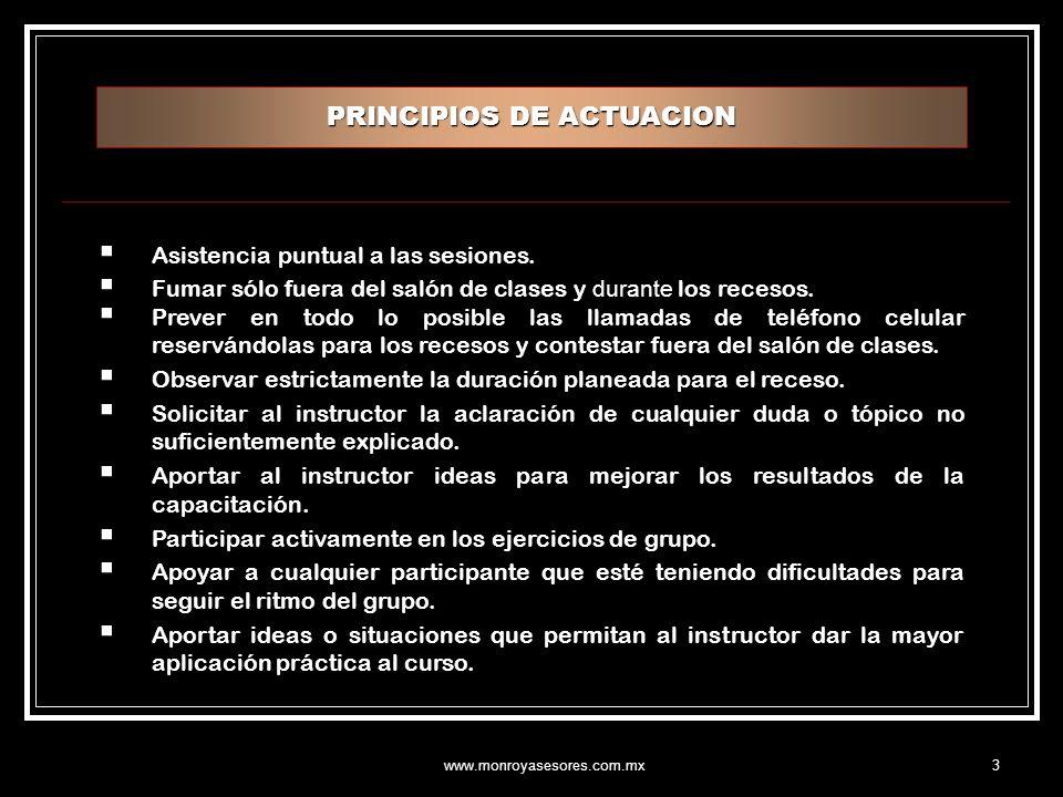 www.monroyasesores.com.mx4 NORMAS PARA EL APROVECHAMIENTO DEL CURSO  Ser objetivos, realistas.
