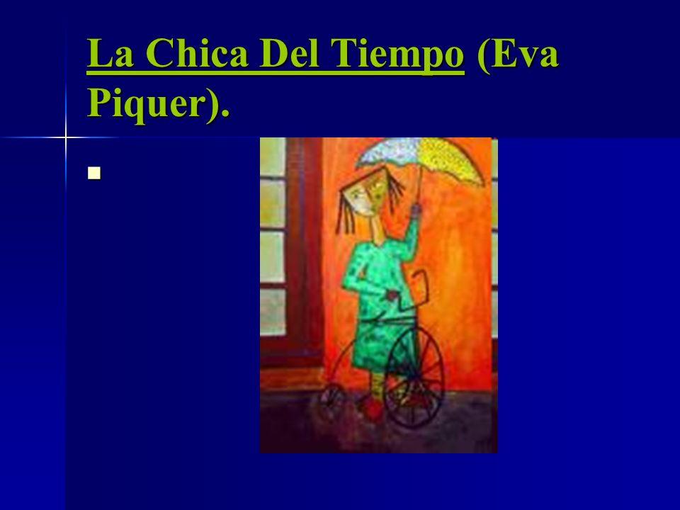 La Chica Del Tiempo (Eva Piquer).
