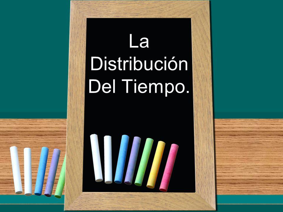 La Distribución Del Tiempo.