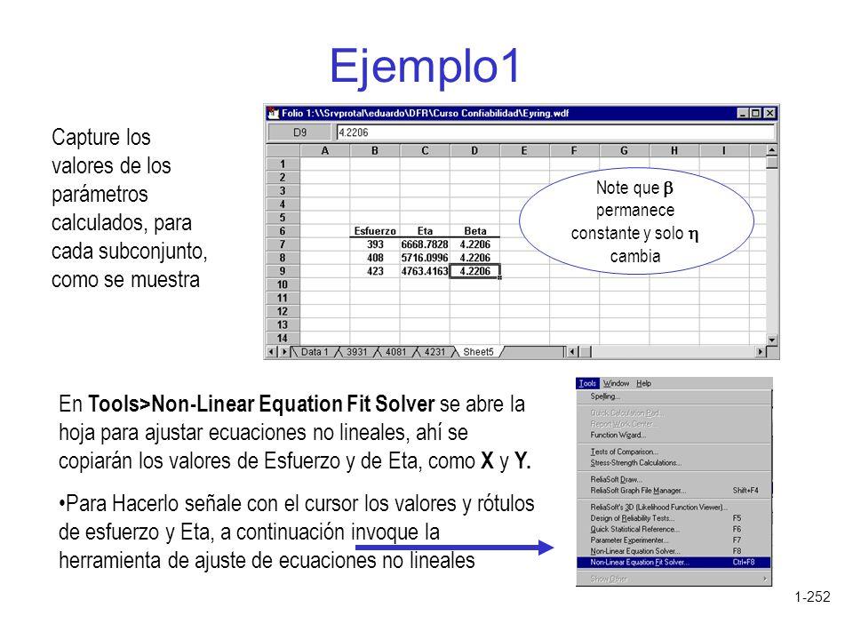 1-252 Ejemplo1 Capture los valores de los parámetros calculados, para cada subconjunto, como se muestra Note que permanece constante y solo cambia En