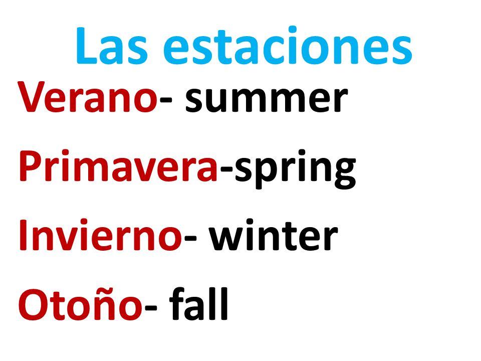 ¿Qué tiempo hace.How is the weather . ¿Qué tiempo hace en el verano.