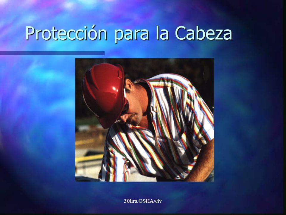 30hrs.OSHA/clv Protección para la Cabeza