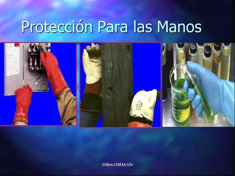 30hrs.OSHA/clv Protección Para las Manos