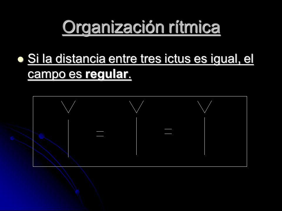 Si la distancia entre tres ictus es igual, el campo es regular.