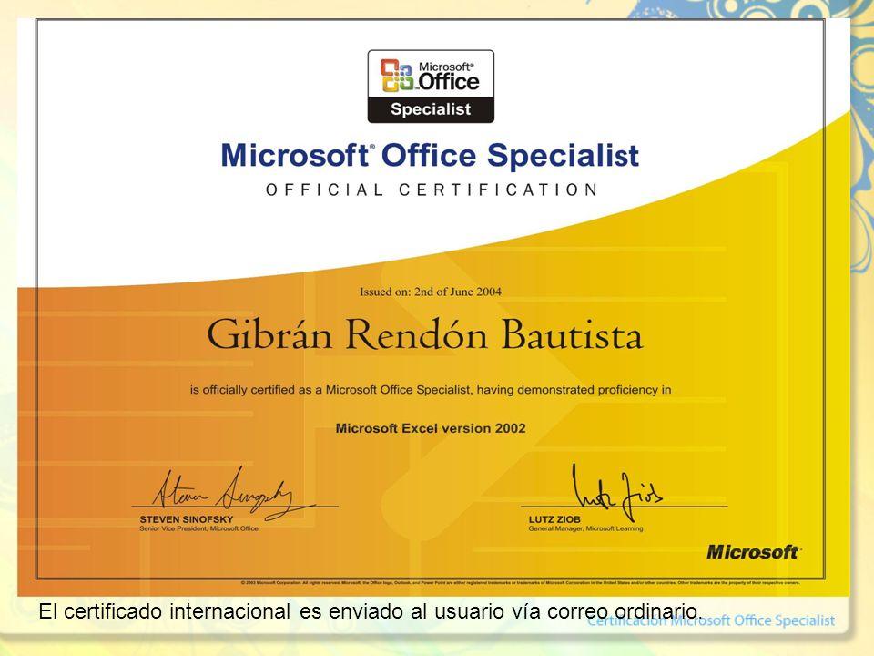 El certificado internacional es enviado al usuario vía correo ordinario.