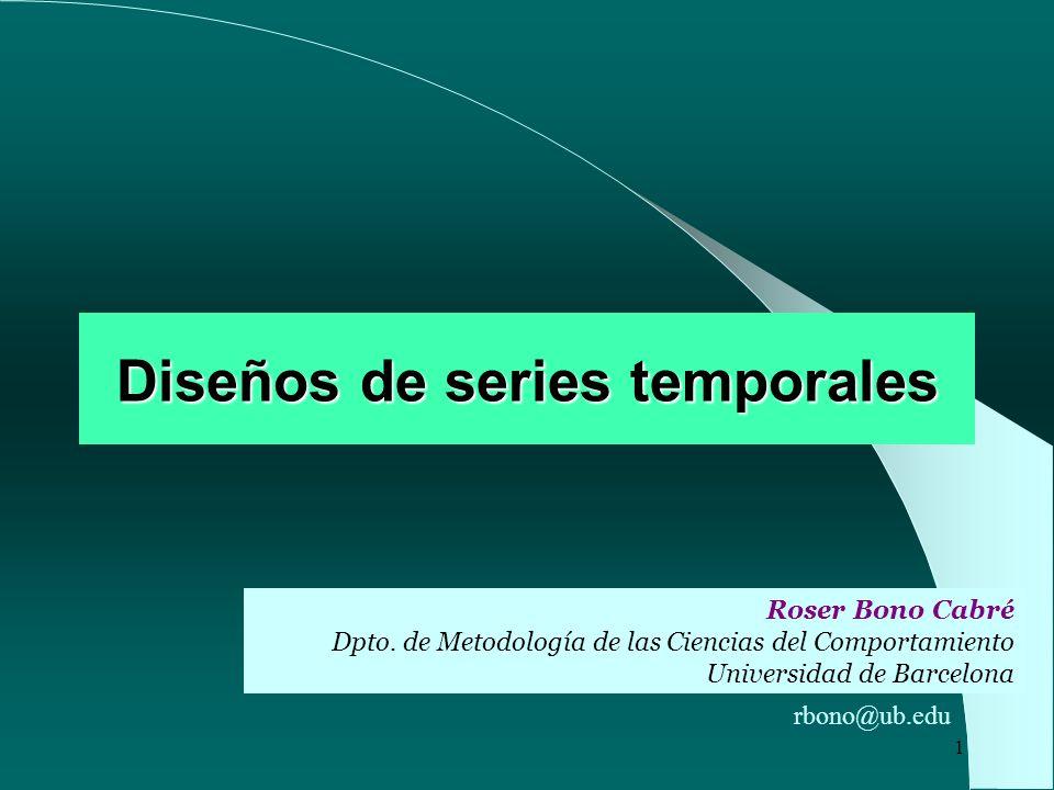 2 Concepto Los diseños de series temporales son las estrategias de recogida de datos que mejor reflejan la metodología de estudio longitudinal.