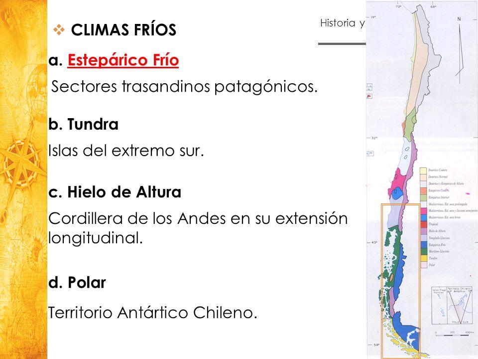 Historia y Ciencias Sociales Geografía 34 b. Tundra Islas del extremo sur. CLIMAS FRÍOS a. Estepárico FríoEstepárico Frío Sectores trasandinos patagón