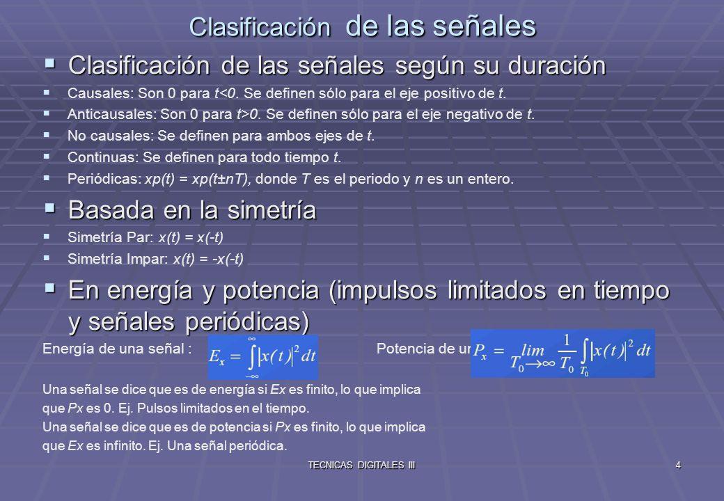 TECNICAS DIGITALES III5 Algunas Señales