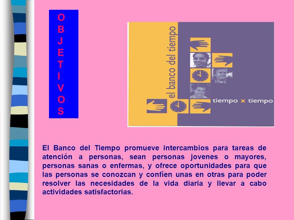El Banco del Tiempo promueve intercambios para tareas de atención a personas, sean personas jovenes o mayores, personas sanas o enfermas, y ofrece opo