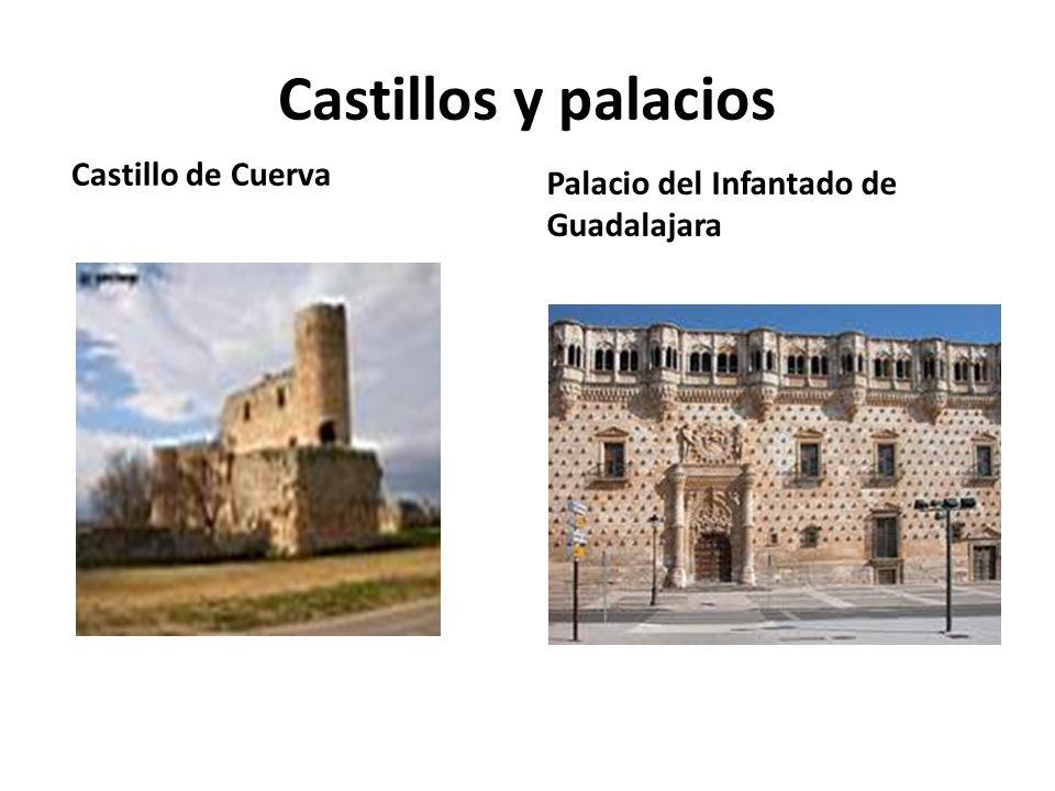 Castillos y palacios Castillo de Cuerva Palacio del Infantado de Guadalajara
