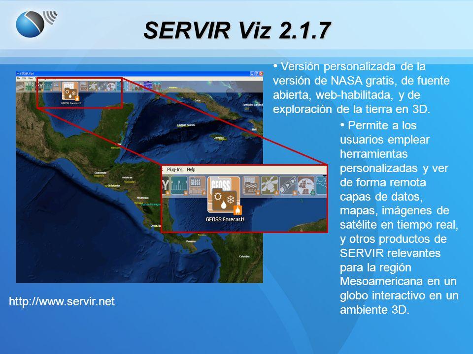 SERVIR Viz 2.1.7 Versión personalizada de la versión de NASA gratis, de fuente abierta, web-habilitada, y de exploración de la tierra en 3D.