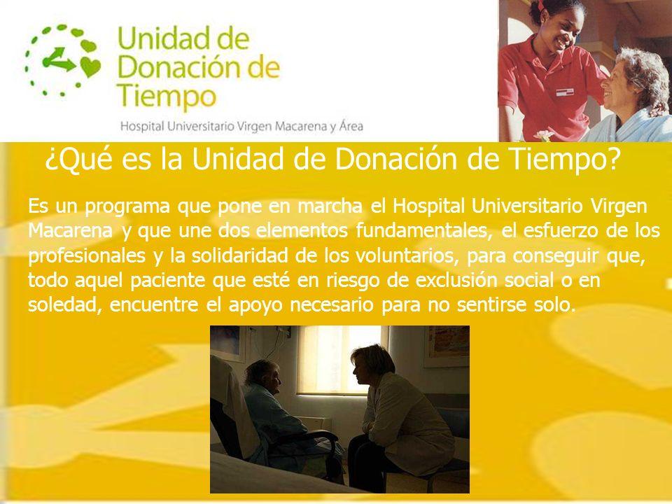Es un programa que pone en marcha el Hospital Universitario Virgen Macarena y que une dos elementos fundamentales, el esfuerzo de los profesionales y la solidaridad de los voluntarios, para conseguir que, todo aquel paciente que esté en riesgo de exclusión social o en soledad, encuentre el apoyo necesario para no sentirse solo.