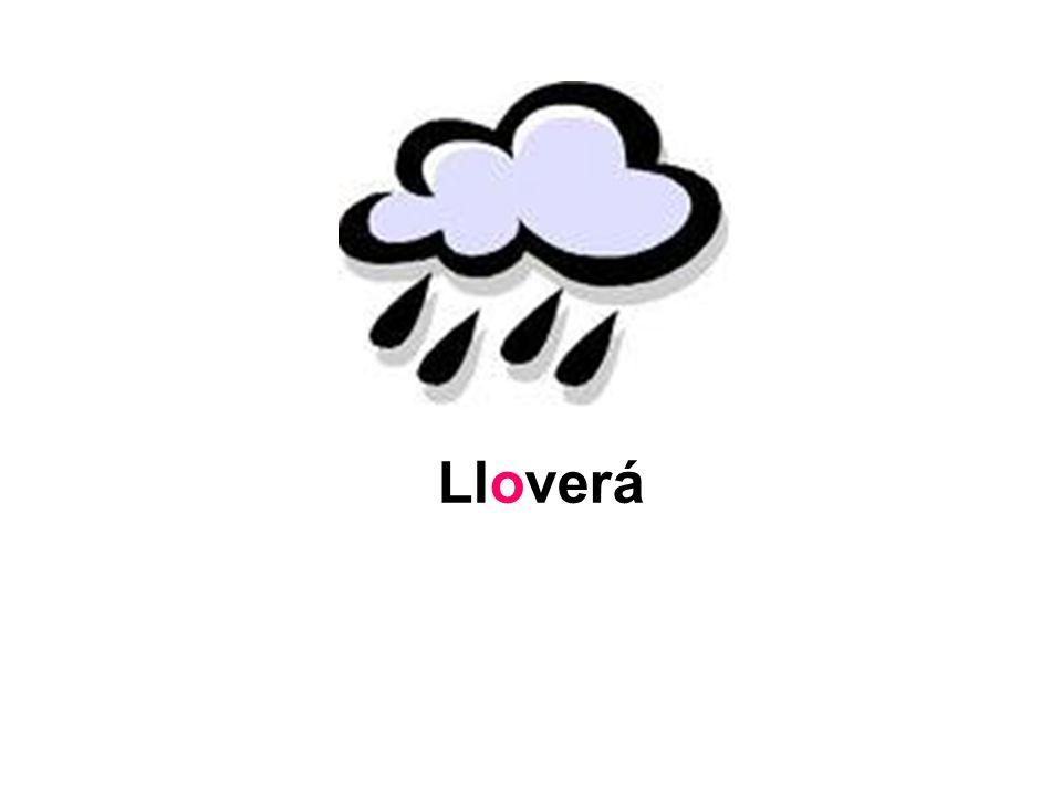 Lloverá