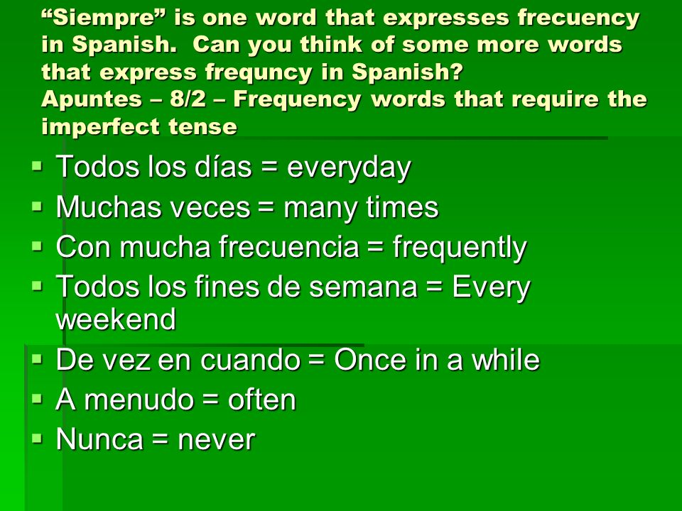 REPASO: Imperfect 1) Repeated Actions in the past 1) Repeated Actions in the past 2) Time 2) Time 3) Weather 3) Weather 4) Feeling/Emotions 4) Feeling/Emotions