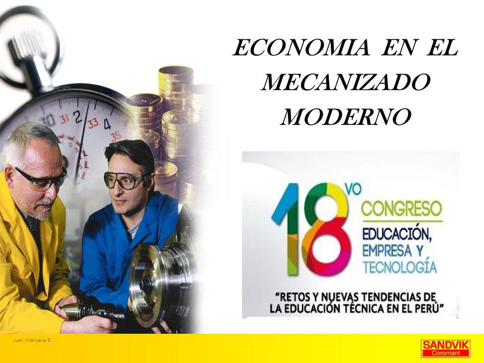 ECONOMIA EN EL MECANIZADO MODERNO Juan Villanueva S.