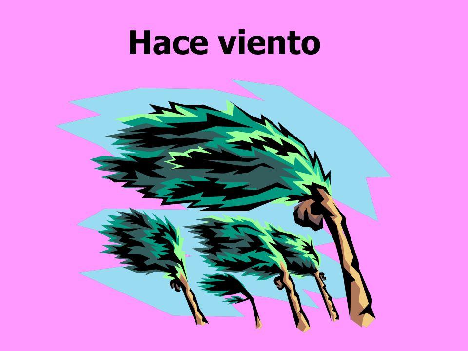 Hace viento