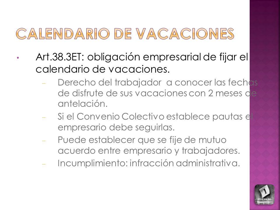Art.38.3ET: obligación empresarial de fijar el calendario de vacaciones. – Derecho del trabajador a conocer las fechas de disfrute de sus vacaciones c