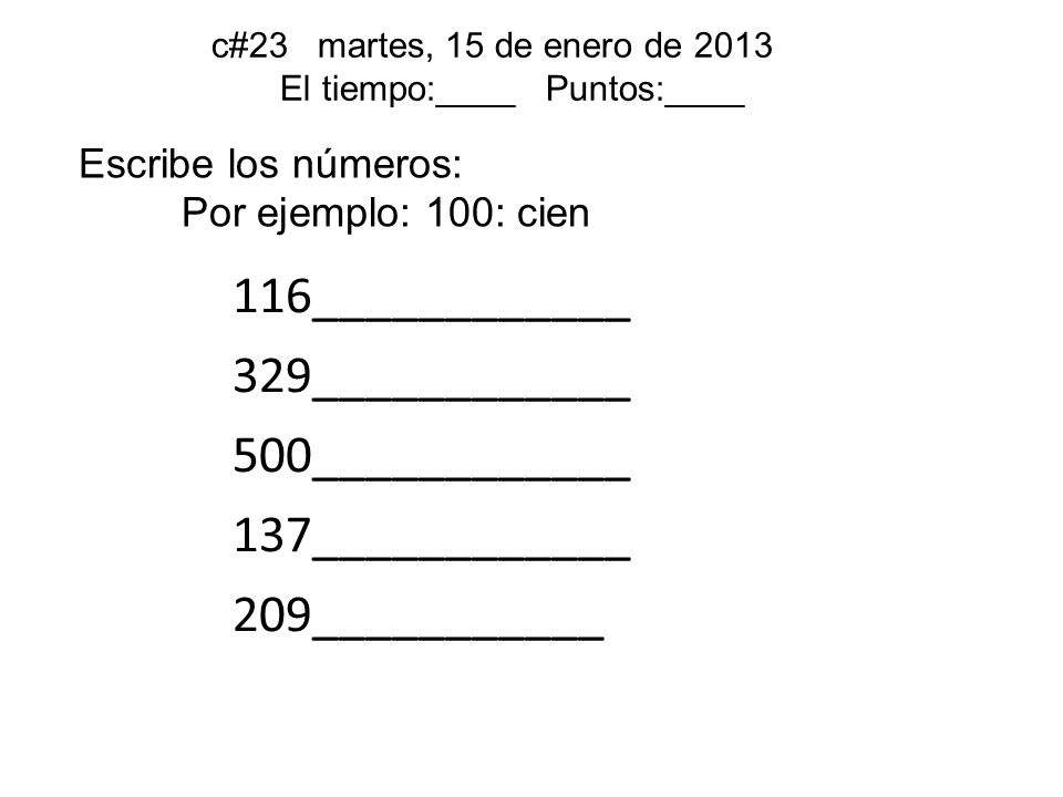 Listen and write down each number that you hear.¡ESCUCHA.