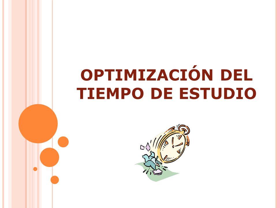 O BJETIVO : Sensibilizar sobre la administración del tiempo como una forma de poder alcanzar metas y objetivos, además de proveer técnicas de estudio para optimizarlo.