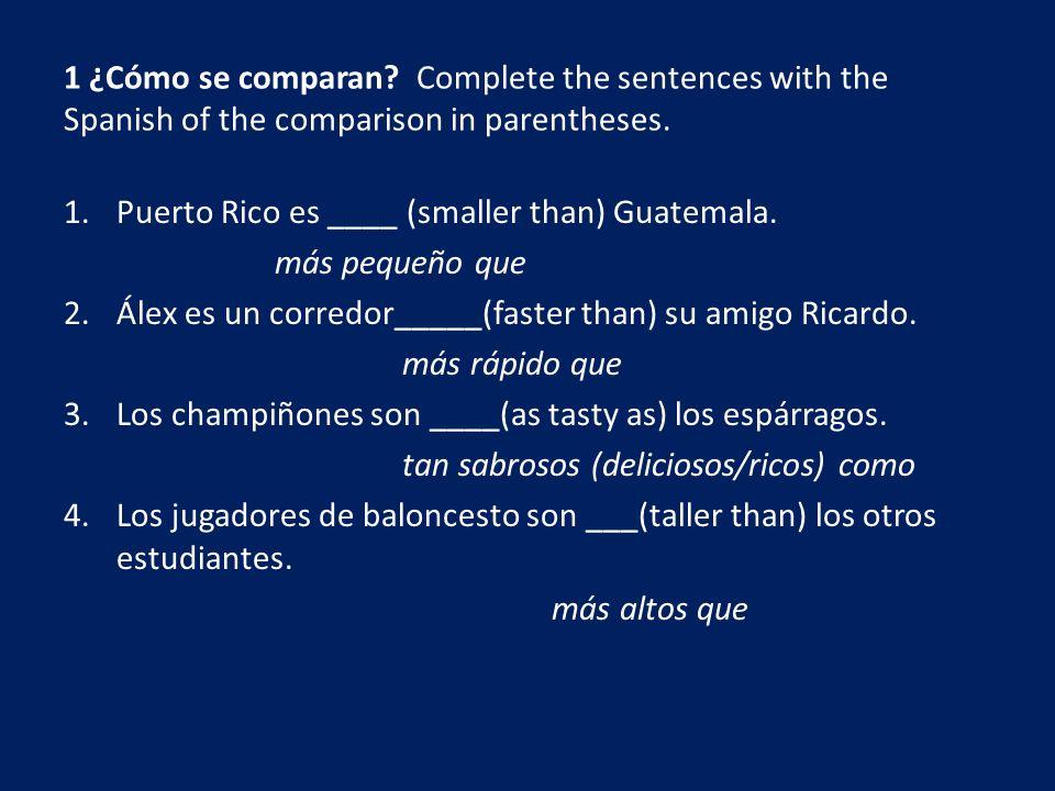 5.Jimena es _____(more hard-working than) su novio Pablo.