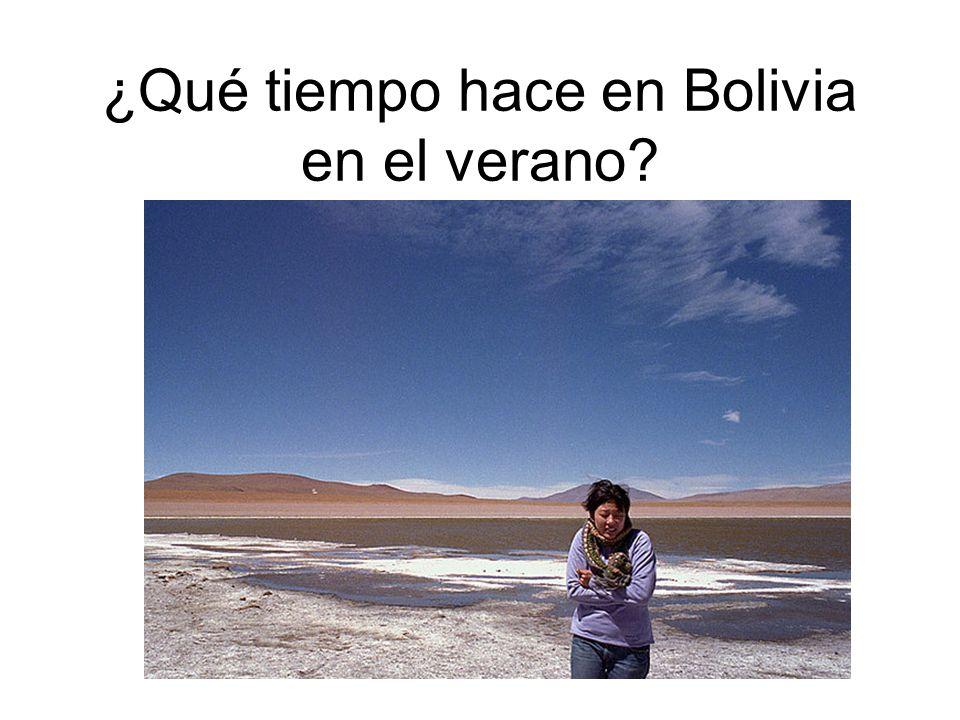 ¿Qué tiempo hace en Bolivia en el verano?