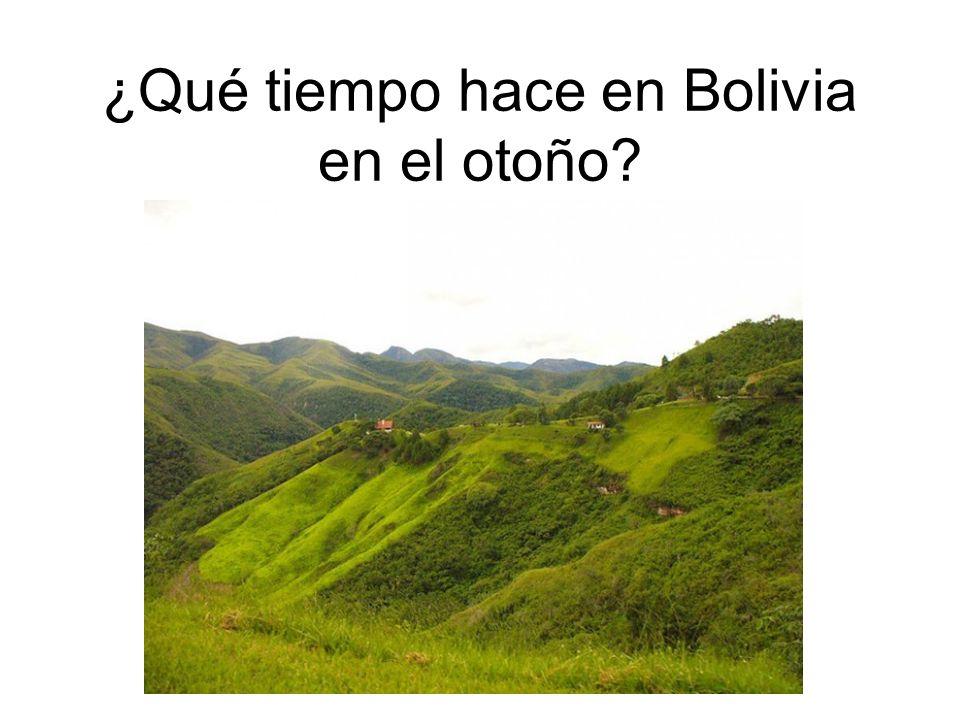 ¿Qué tiempo hace en Bolivia en el otoño?