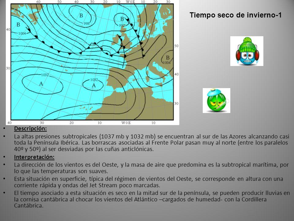 Descripción: La altas presiones subtropicales (1037 mb y 1032 mb) se encuentran al sur de las Azores alcanzando casi toda la Península Ibérica.