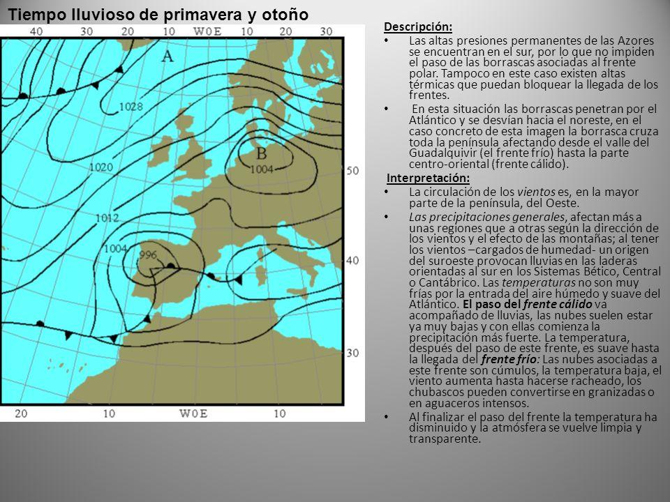 Descripción: Las altas presiones permanentes de las Azores se encuentran en el sur, por lo que no impiden el paso de las borrascas asociadas al frente polar.