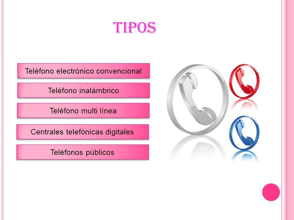 TELÉFONO ELECTRÓNICO CONVENCIONAL Es el más común en los hogares, contiene las funciones básicas de un teléfono, usa como fuente de alimentación la línea telefónica y su peso es de aprox.