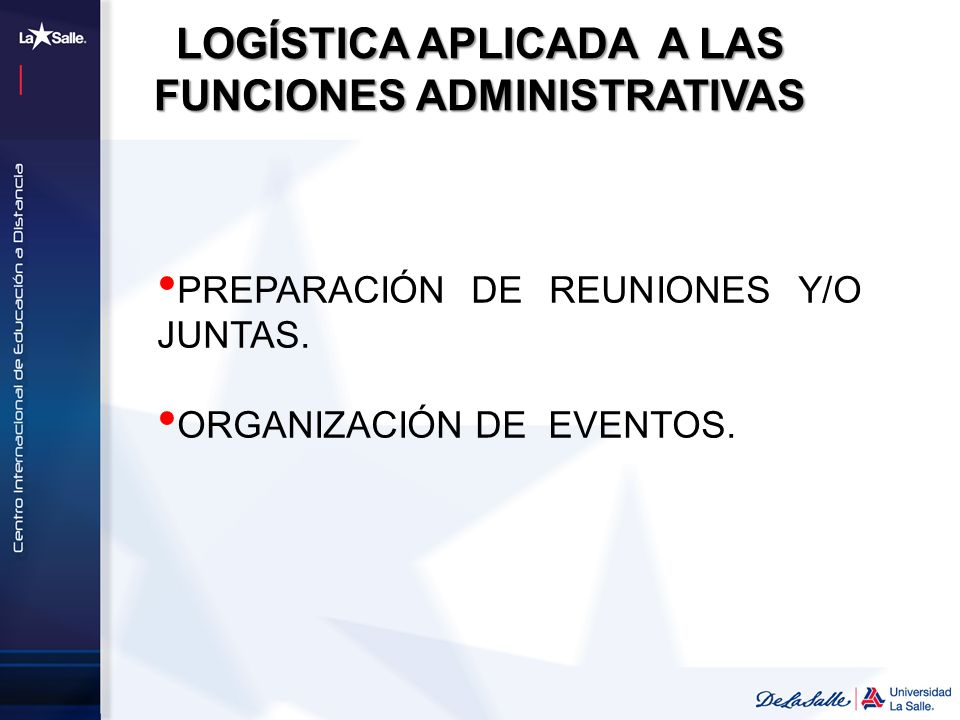 PREPARACIÓN DE REUNIONES Y/O JUNTAS. ORGANIZACIÓN DE EVENTOS. LOGÍSTICA APLICADA A LAS FUNCIONES ADMINISTRATIVAS