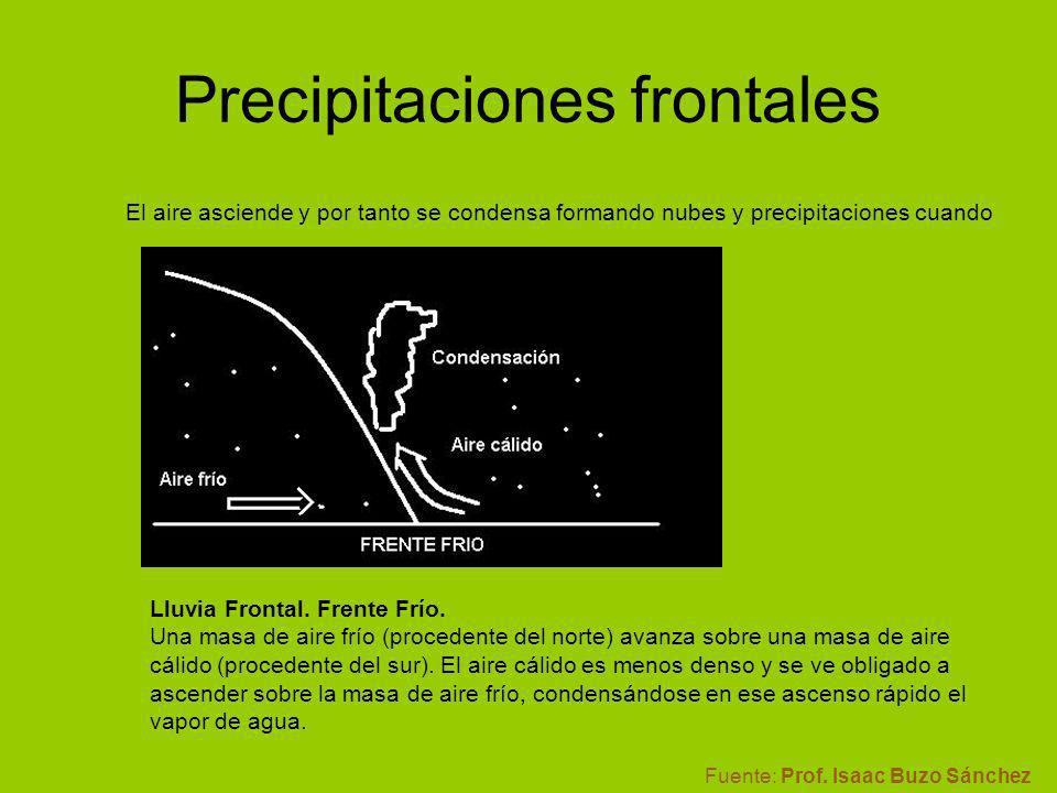 Fuente: Prof. Isaac Buzo Sánchez El aire asciende y por tanto se condensa formando nubes y precipitaciones cuando Lluvia Frontal. Frente Frío. Una mas