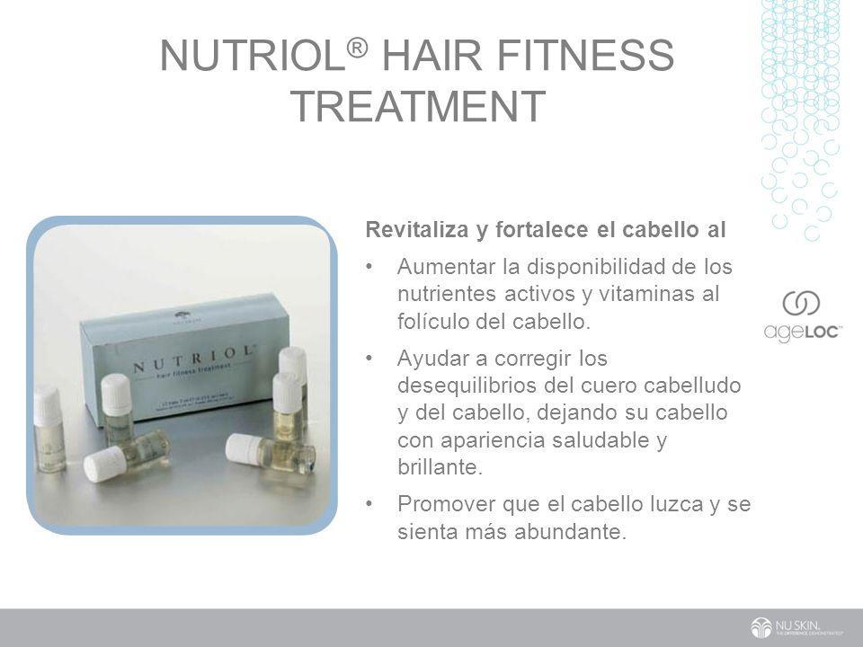 NUTRIOL ® HAIR FITNESS TREATMENT Revitaliza y fortalece el cabello al Aumentar la disponibilidad de los nutrientes activos y vitaminas al folículo del cabello.