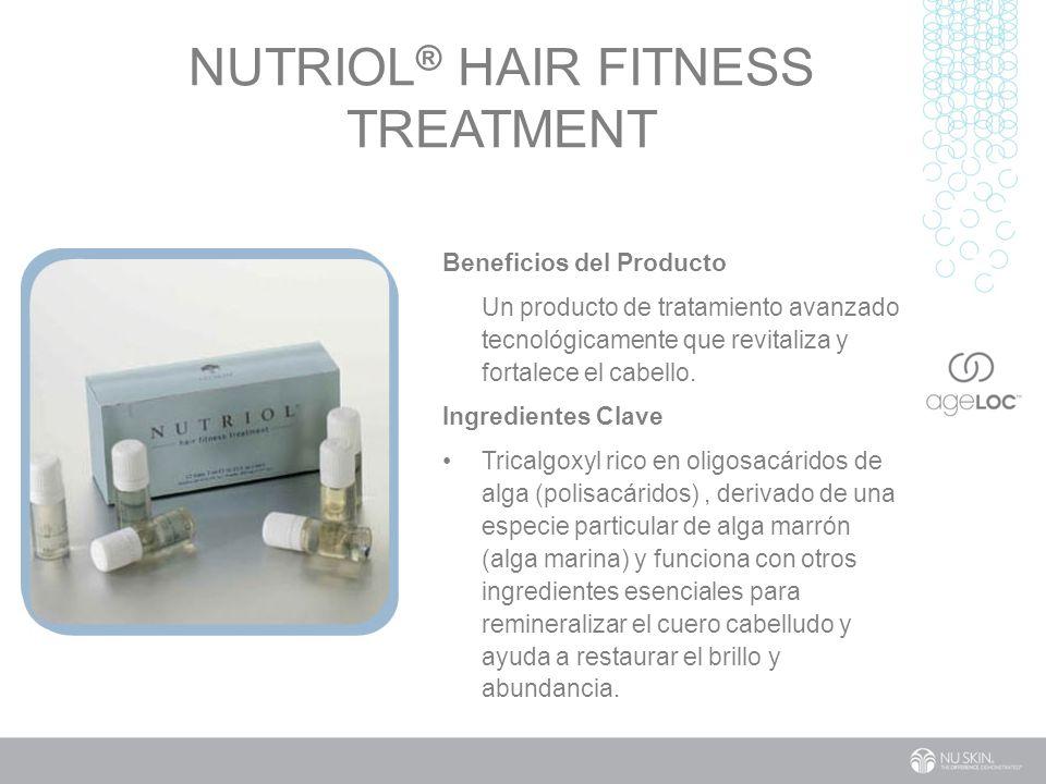 NUTRIOL ® HAIR FITNESS TREATMENT Beneficios del Producto Un producto de tratamiento avanzado tecnológicamente que revitaliza y fortalece el cabello.