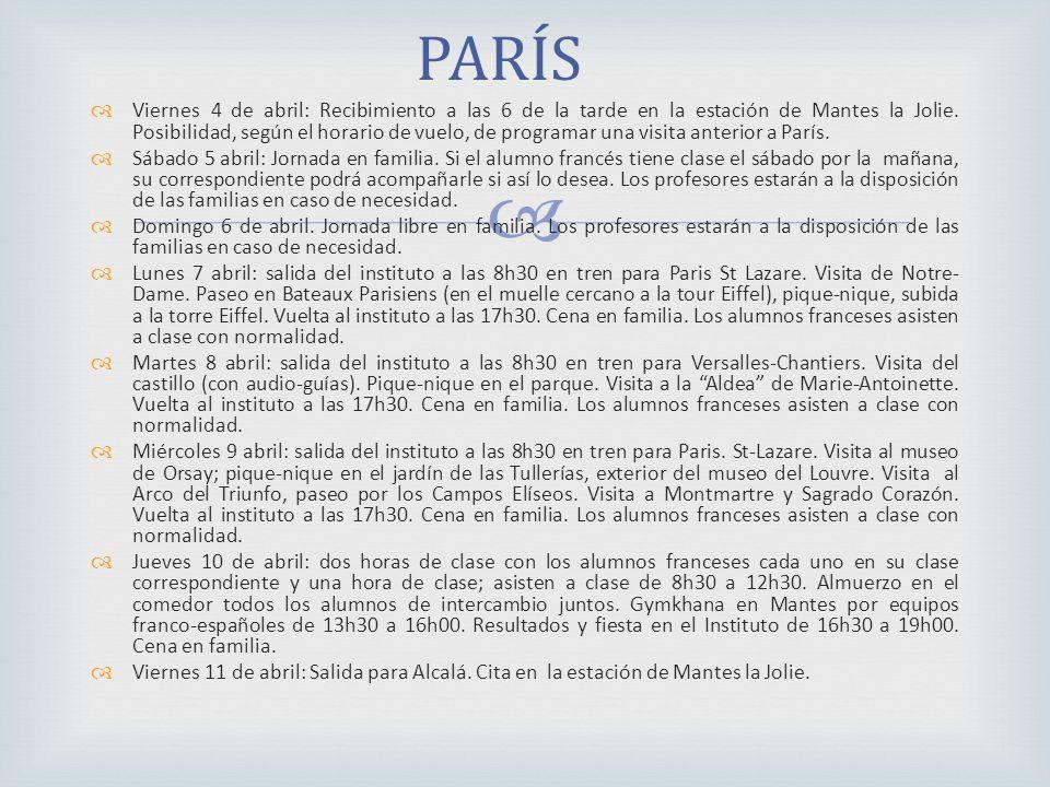 PARÍS Viernes 4 de abril: Recibimiento a las 6 de la tarde en la estación de Mantes la Jolie.