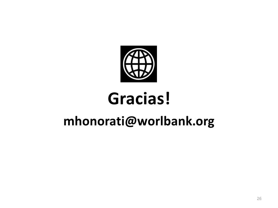 Gracias! mhonorati@worlbank.org 26