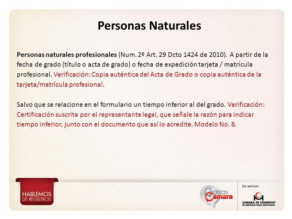 Personas naturales profesionales (Num. 2º Art. 29 Dcto 1424 de 2010).