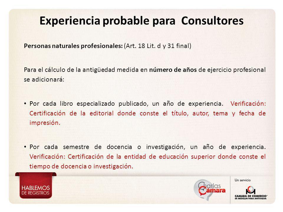 Experiencia probable para Consultores Personas naturales profesionales: (Art.