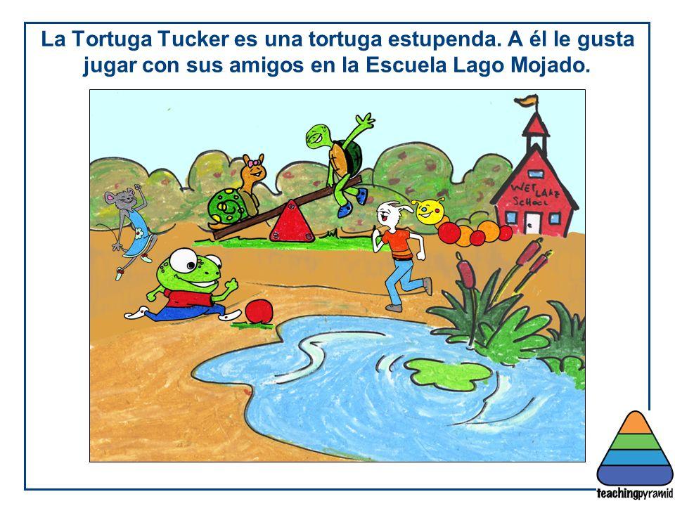 La Tortuga Tucker es una tortuga estupenda.