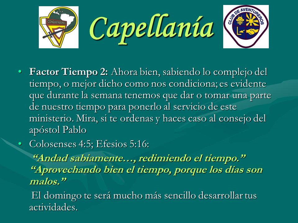 Capellanía Material preparado por:Material preparado por: Rubén Espíndola Coordinador Regional de Conquistadores.