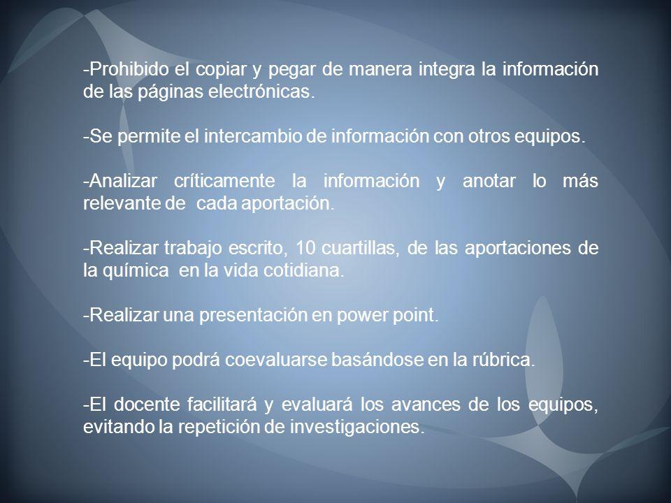 -Prohibido el copiar y pegar de manera integra la información de las páginas electrónicas. -Se permite el intercambio de información con otros equipos