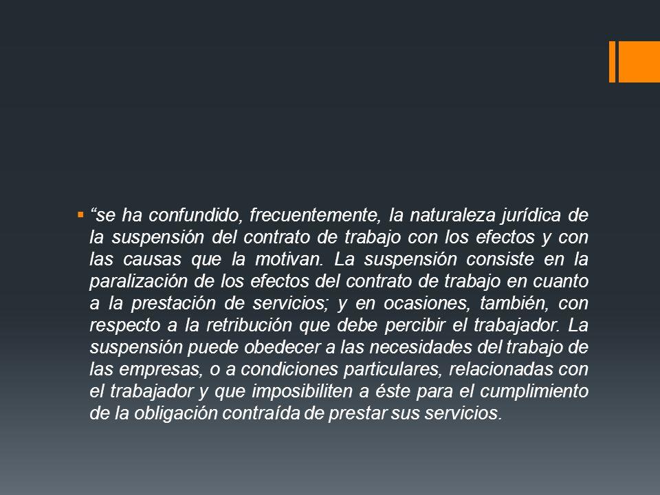 De ahí que la suspensión pueda ser impuesta por causas imputables al trabajador o por causas derivadas de la propia empresa.