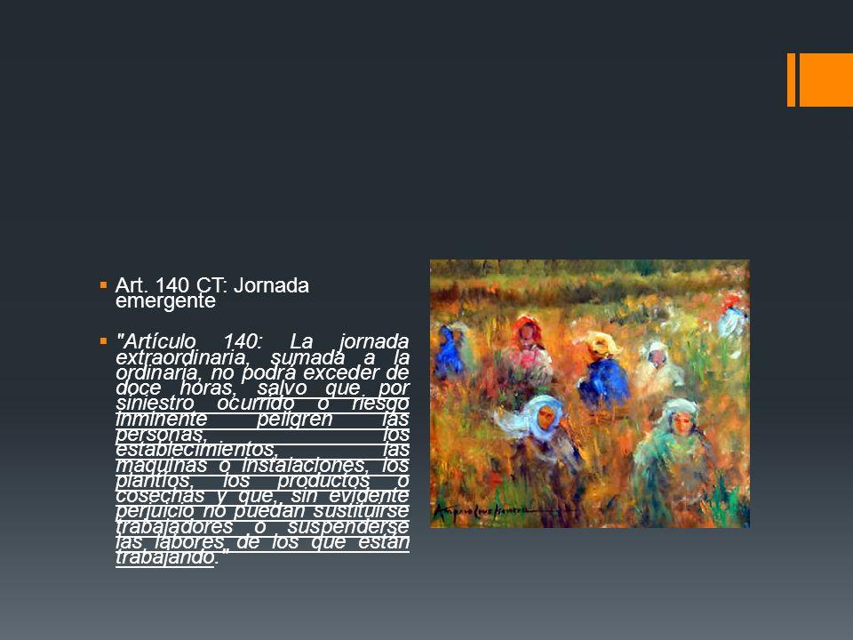 Art. 140 CT: Jornada emergente