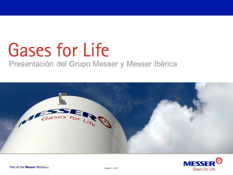 Messer 12 - 05/11 Ubicaciones Contenido Empresa Ubicaciones Cifras clave Productos y aplicaciones Mundo Messer Clientes